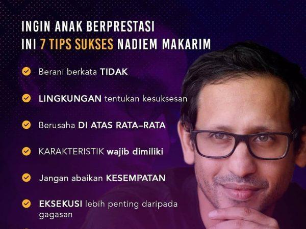 7 Tips Sukses Ber-prestasi Ala Nadiem Makariem